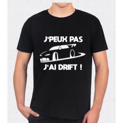 T-shirt J'peux pas j'ai Drift